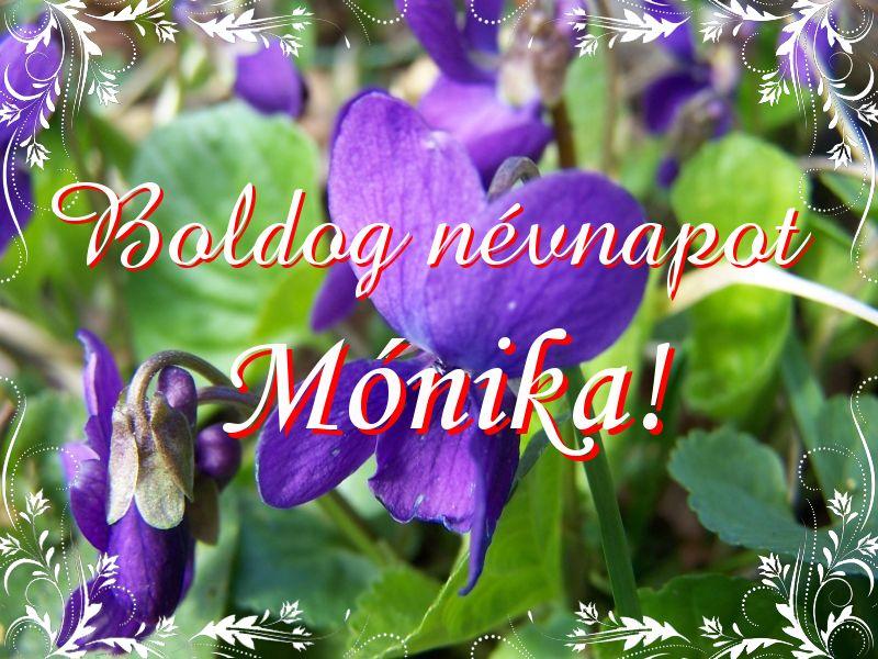 mónika névnapi képek Mikor van Mónika névnap?   A név jelentése eredete és becézése. mónika névnapi képek