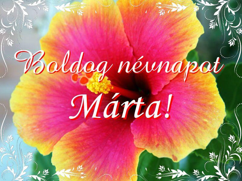 boldog névnapot márta Mikor van Márta névnap?   A név jelentése eredete és becézése. boldog névnapot márta