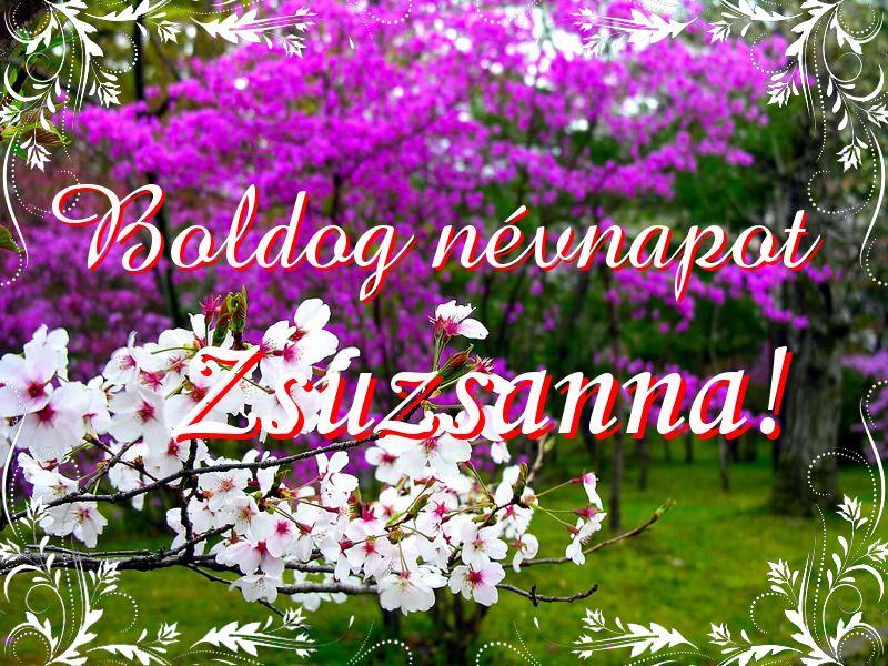 zsuzsanna névnapra képek Mikor van Zsuzsanna névnap?   A név jelentése eredete és becézése. zsuzsanna névnapra képek
